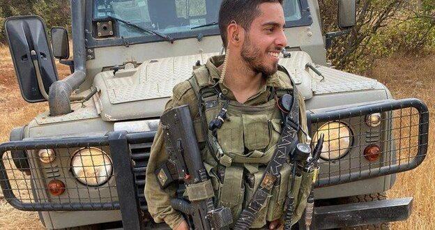 """סמ""""ר עומר טביב ז""""ל מאליקים הוא הלוחם שנהרג מירי טיל נ""""ט בגבול עזה"""